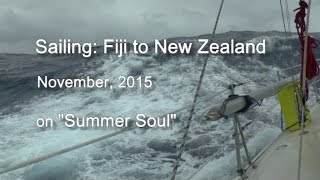 Sailing from Fiji to New Zealand, Nov 2015 in Summer Soul