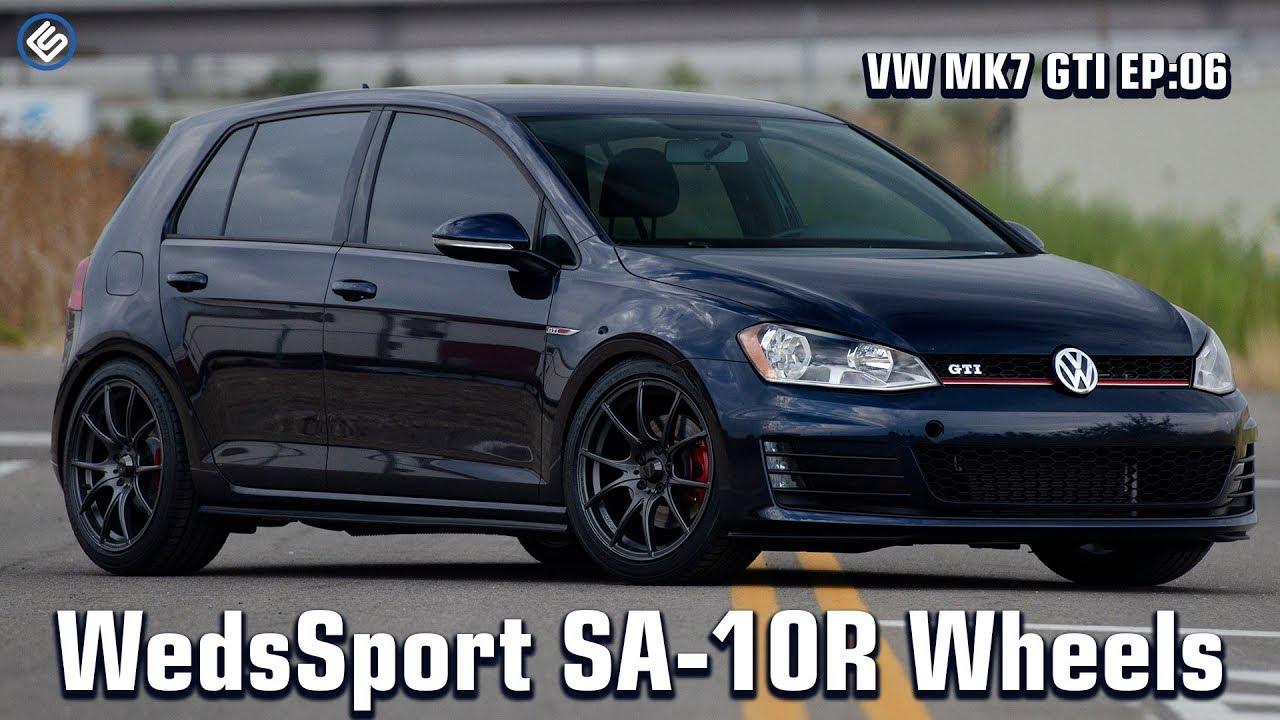 Vw Mk7 Gti Ep 06 Wedssport Sa 10r Wheels Tires Youtube