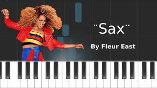 Fleur East - ''Sax'' (PIANO TUTORIAL)