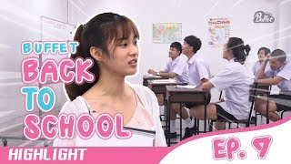 Highlight Buffet Back To School EP.7 ภาษาไทยอะไรเอ่ย   - BUFFET