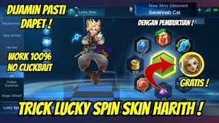 TRICK LUCKY SPIN SKIN HARITH MOBILE LEGENDS !