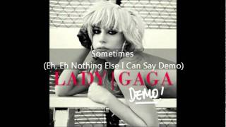 Lady Gaga - Sometimes (Eh, Eh (Nothing Else I Can Say) Demo)