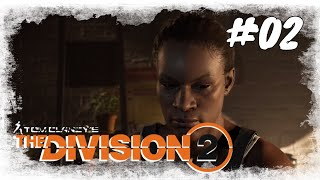 Lets Play The Division 2 / Story #02 /Chaos in der Theater Siedlung  / Gameplay (PS4 Deutsch German)