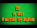 Erectile Dysfunction (ED Impotence) is not Caused By Aging