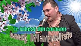 IONUT MANELISTU - TE IUBESC DIN CORASON, LIVE