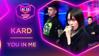 You In Me - KARD | #MyLazada1111