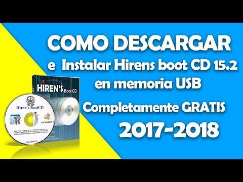 Como descargar e Instalar Hirens boot CD 15.2 en memoria USB | 2017-2018