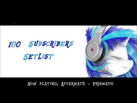 100 Subscribers Setlist!