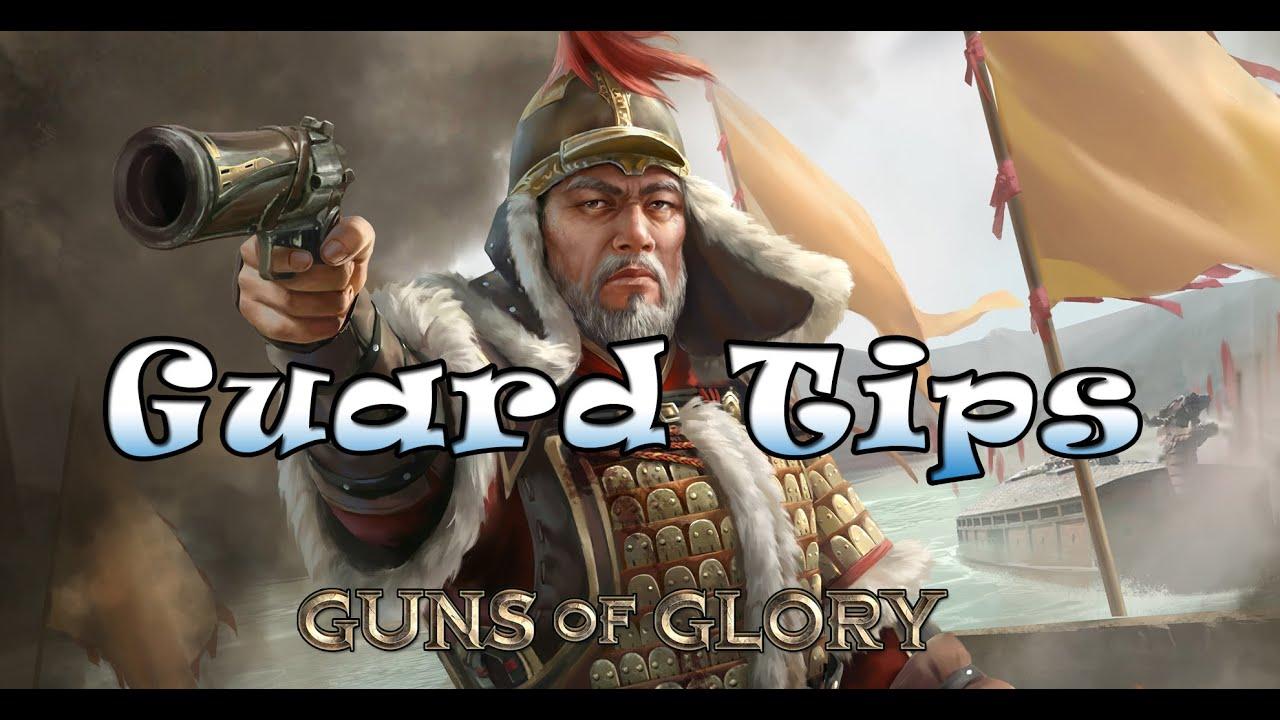Guns of Glory: Guard tips [CC]
