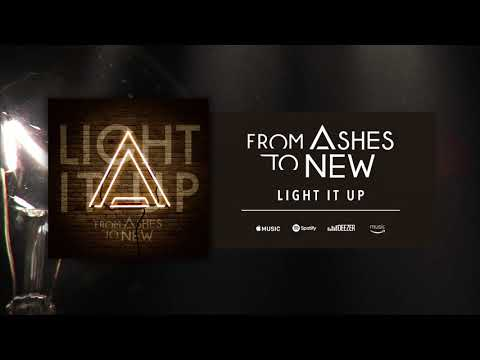 From Ashes To New - Light It Up (Official Audio)
