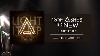 From Ashes To New - Light It Up (Official Audio) YouTube Videos