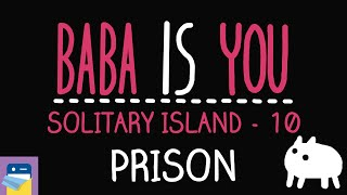 Baba Is You: Prison - Solitary Island Level 10 Walkthrough (by Arvi Teikari / Hempuli)
