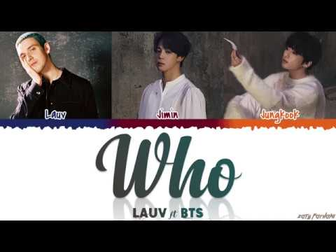 LAUV, BTS (JIMIN, JUNGKOOK) - 'WHO' Lyrics [Color Coded_Eng]