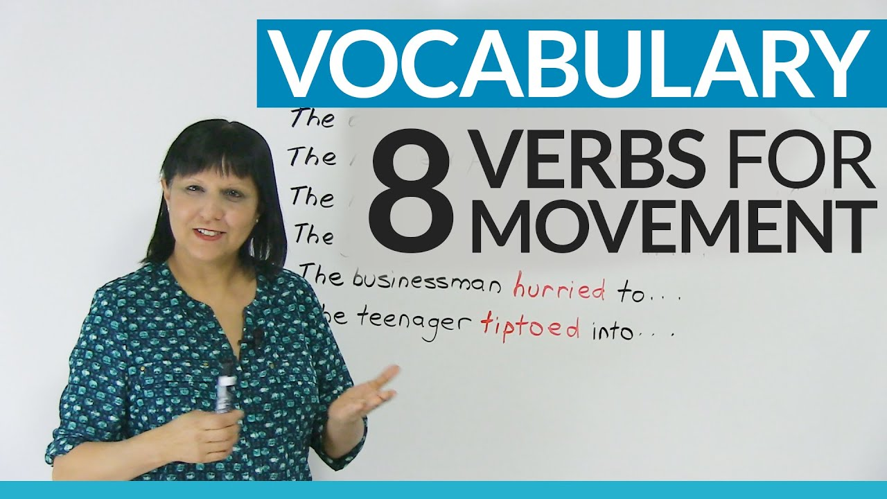 Improve your Vocabulary: 8 verbs to talk about movement