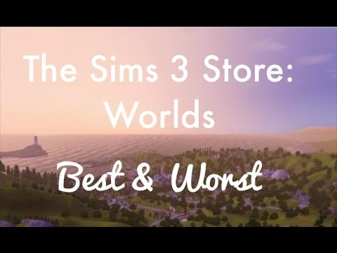 The Sims 3 Store: Worlds - Best & Worst