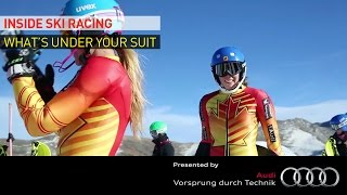 Inside Ski Racing #6 - WHAT'S UNDER YOUR SUIT?