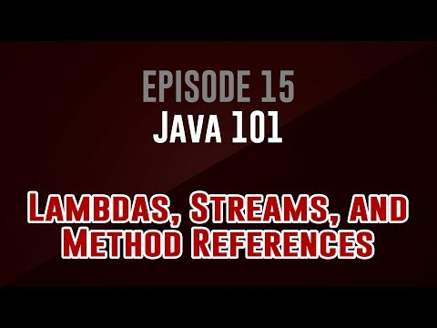 [java-101]-episode-15:-lambdas,-streams,-and-method-references