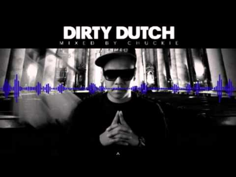 Chuckie - Dirty Dutch Radio - 23.03.2013 [ tracklist + Download link ]