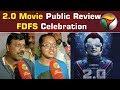 2.0 Movie Public Review | FDFS Celebration | The Robot 2.O #Rajinikanth #Akshay Kumar