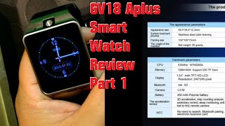 GV18 Aplus Smart Watch Review Specs Part 1