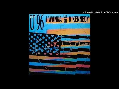 U96 - I Wanna Be A Kennedy (Album Version)