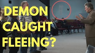 Demon Caught Fleeing On Video? - Mel Bond Prays - What Flew Away?