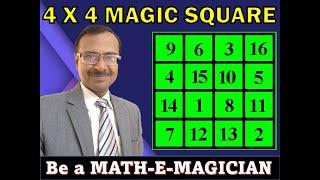 Trick 37 - Amazing 4 x 4 Magic Square