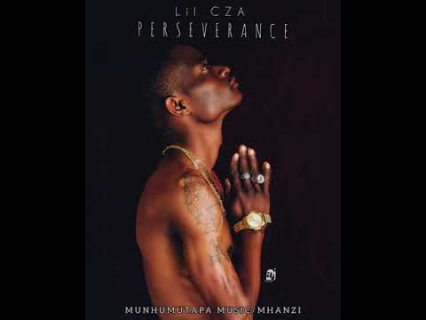 DOWNLOAD LIL CZA – PERSEVERANCE(OFFICIAL MUSIC AUDIO) Mp3 song