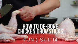 How to De-bone a Chicken Drumstick [Skill 014]