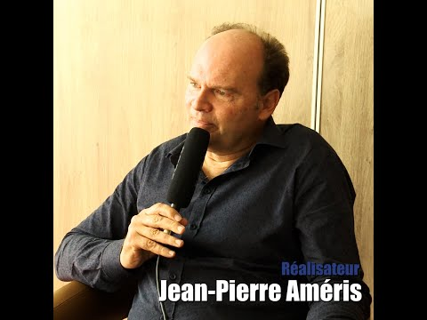 Interview : Jean Pierre Améris (Profession du père)