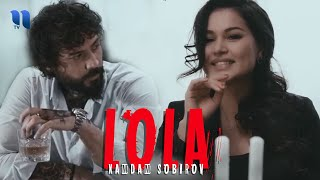 Xamdam Sobirov - Lola (Official Music Video)