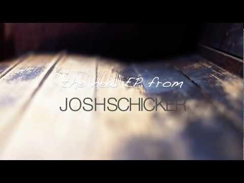 New Josh Schicker EP Teaser Trailer.mov