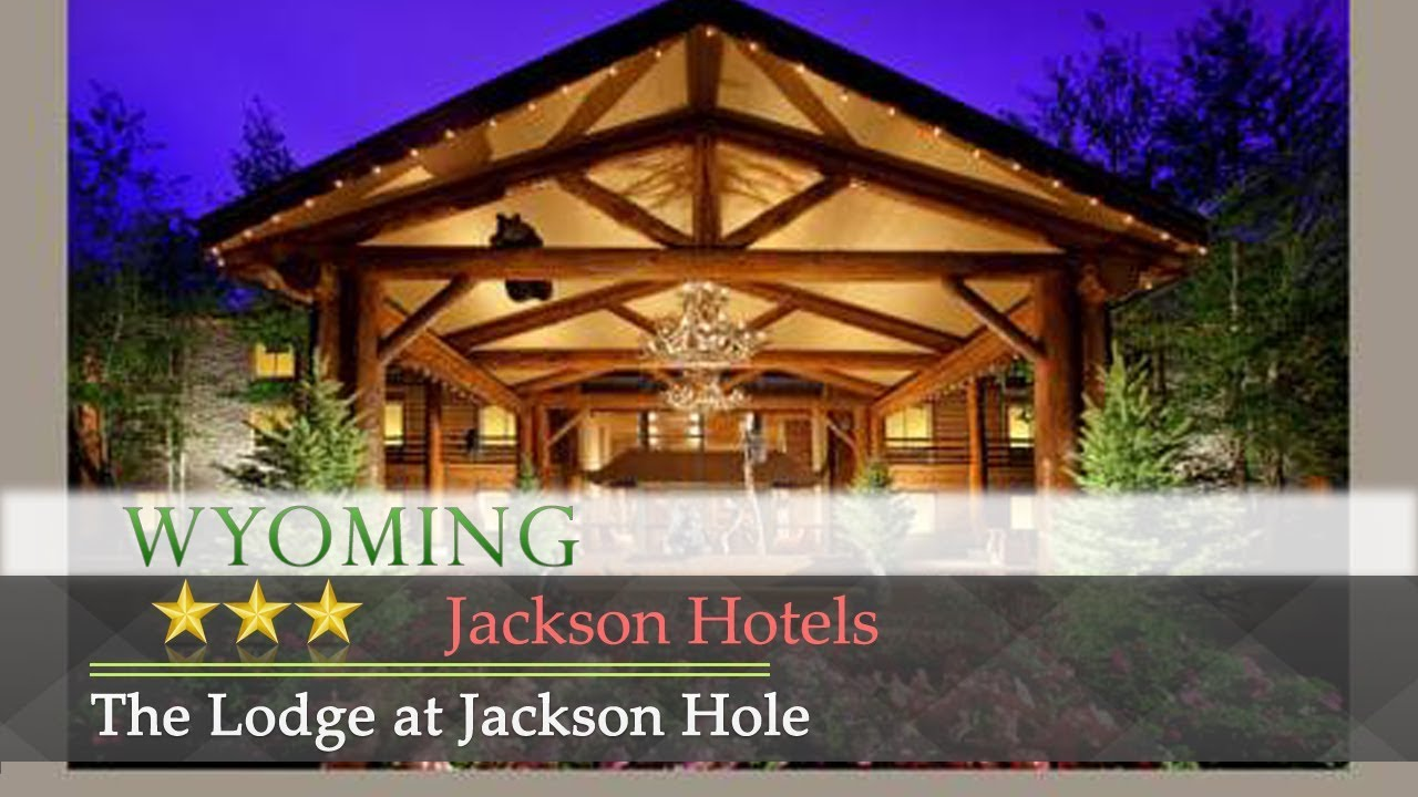 The lodge at jackson hole jackson hotels wyoming youtube the lodge at jackson hole jackson hotels wyoming publicscrutiny Images