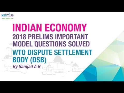 WTO DISPUTE SETTLEMENT BODY (DSB) | 2018 PRELIMS IMPORTANT MODEL QUESTION SOLVED | ECONOMY GURU