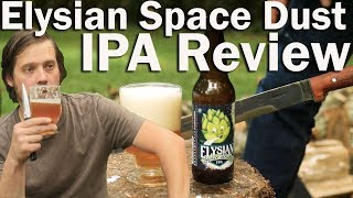 Opening a Beer with a Sword or Elysian Space Dust IPA Review or How to Get a Video Demonetized