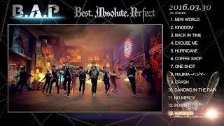 【全曲ダイジェスト】B.A.P / JAPAN 1ST ALBUM 『Best. Absolute. Perfect』