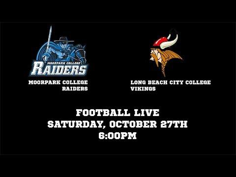 Moorpark College Football LIVE - MC Raiders v LBCC Vikings - Oct. 27th