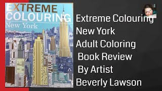 Extreme Colouring New York By Artist Beverly Lawson