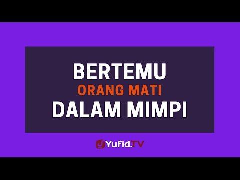 Bertemu Orang Mati dalam Mimpi - Poster Dakwah Yufid TV