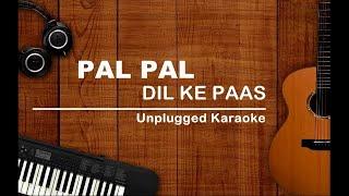 Pal Pal Dil Ke Paas Tum Rahti Ho | Unplugged Karaoke | Kishore Kumar | Blackmail