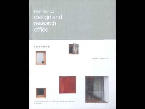9783906027890 Neri and Hu Design and Research Office: Works and Projects 2004 - 2014