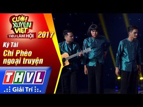 THVL   Cười xuyên Việt – Tiếu lâm hội 2017: Tập 5[1]: Chí Phèo ngoại truyện - Kỳ Tài
