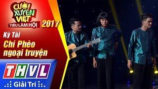THVL | Cười xuyên Việt – Tiếu lâm hội 2017: Tập 5[1]: Chí Phèo ngoại truyện - Kỳ Tài