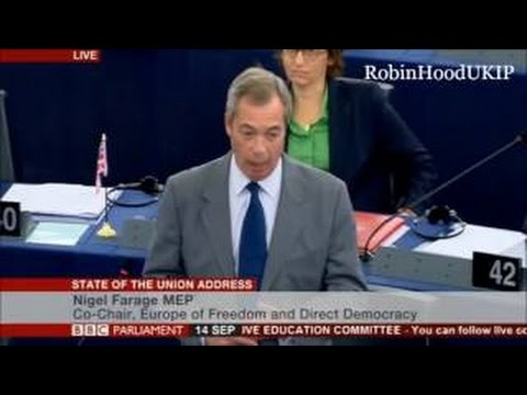 Nigel Farage to the EU Parliament : You act like you want war