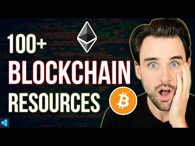 100+ TOP Blockchain Developer Resources