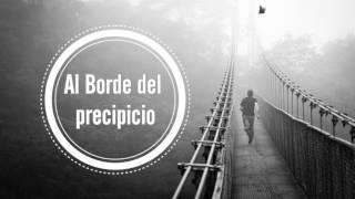 ESTOY AL BORDE DEL PRECIPICIO (DEPRESIÓN)