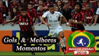 Atlético-PR x Fluminense - Gols & Melhores Momentos Brasileirão Serie A 2018 25ª Rodada