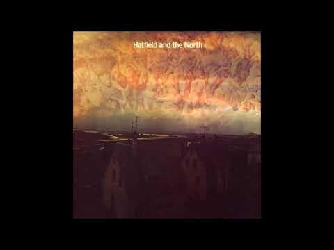 Hatfield and the North - Hatfield and the North (1974) Full Album