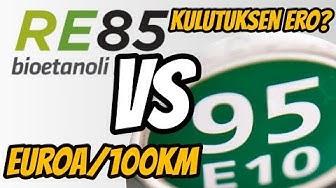 Etanoli E85 VS Bensiini 95 / Kulutuksen ero euroina