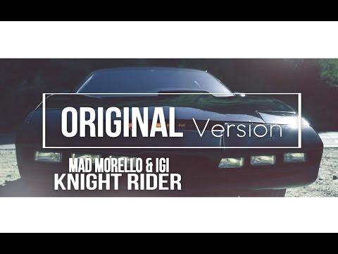 Mad Morello & Igi - Knight Rider